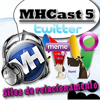 MHCast 5 - Sites de relacionamento player